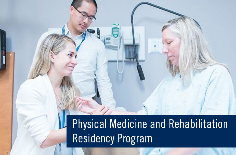 Physical Medicine & Rehabilitation residency program